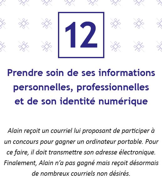 Prendre soin de ses informations personnelles, professionnelles et de son identité numérique